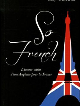 The Secret Life of France / So french !